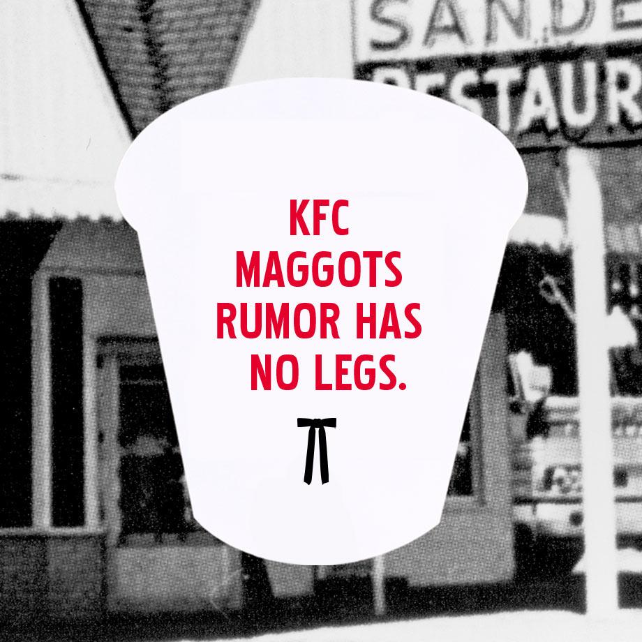 KFC Maggot rumor has no legs