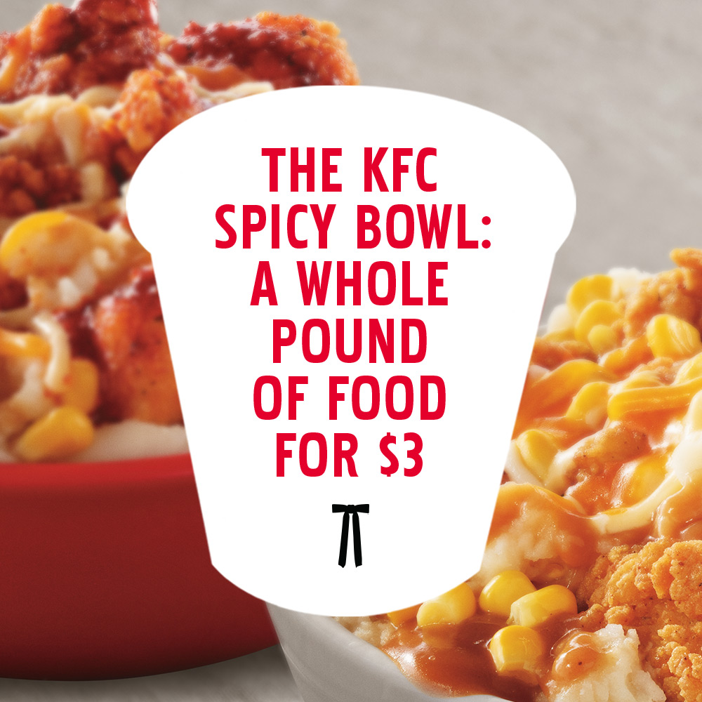 Introducing the KFC Spicy Bowl: A Whole Pound of Food for $3